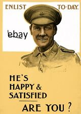 WW1 RECRUITING POSTER BRITISH ARMY HAPPY AND SATISFIED ENLIST NOW NEW A4 PRINT