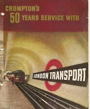Crompton Parkinson 50 years service with London Transport promotional booklet