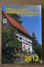 OBERLAUSITZER FAMILIEN-KALENDERBUCH 2012. Hg.:Inge Handschick & Frank Nürnberger