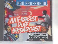 MAD PROFESSOR -Anti-Racist Dub Broadcast- CD