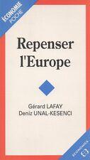 REPENSER L'EUROPE : GERARD LAFAY & DENIZ UNAL-KESENCI
