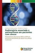 Radioinjúria associada a polimorfismo em pacientes com câncer: Polimorfismo dos