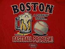 Boston Red Sox Fans. A Drinking Town With A Baseball Problem SmackTalk T Shirt M
