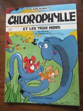 CHLOROPHYLLE RAYMOND MACHEROT CHLOROPHYLLE ET LES YEUX NOIRS EO COLL. VED. n°48