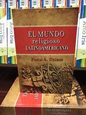 El Mundo Relioso Latinoamericano  Pablo A. Dieros tapa dura
