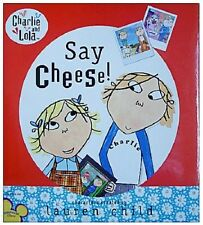 Charlie and Lola Book  - Say Cheese! Book, New by Lauren Child