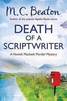 Death of a Scriptwriter (Hamish Macbeth), Beaton, M.C. , Acceptable | Fast Deliv