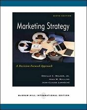 Marketing Strategy: A Decision-focused Approach by Walker, Orville C., Mullins,