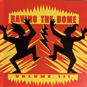 CD: Raving The Dome - Volume III (1994 German Import / DJ Mix)
