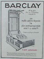 PUBLICITE BARCLAY MALLE ARMOIRE CABINE CHAPEAU BAGAGE DE 1914 FRENCH AD PUB RARE