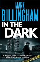 In the Dark, Mark Billingham, Very Good condition, Book
