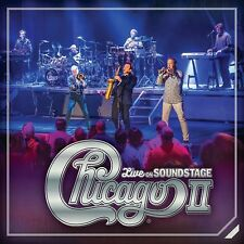 CHICAGO - CHICAGO II: LIVE ON SOUNDSTAGE - NEW CD ALBUM