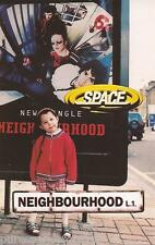SPACE - Neighbourhood (UK 2 Track Cassette Single)