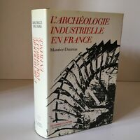 Maurice Dumas Arqueología Industriel En Francia Robert Laffont 1980 Tbe