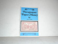 Paraguayan Paper Money by Seppa Softcover 1974 Catalog