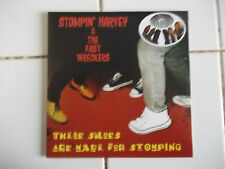 STOMPIN HARVEY & THE FAST WRECKERS THESE SHOES ARE MADE FOR STOMPIN GARAGE PUNK