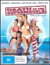 DEATH to the SUPERMODELS (Jaime PRESSLY Brooke BURNS) Comedy DVD NEW Region 4