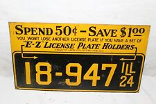 "Rare Vintage 1924 ""E-Z"" License Plate Holders Gas Oil Chevrolet Ford Metal Sign"