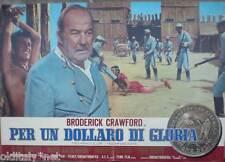 fotobusta 1967 PER UN DOLLARO DI GLORIA-Broderick Crawford-spaghetti western- 3