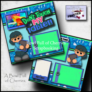 DON'T TOUCH MY TABLET boy 2 premade scrapbook pages paper piecing CHERRY #0049