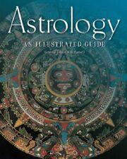 Astrology: An Illustrated Guide,Kim Farnell, Cat Javor, Helene Schnitzer