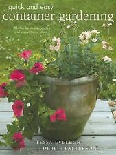 Quick & Easy Container Gardening by Tessa Evelegh (2...
