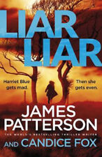 Liar Liar: (Harriet Blue 3) | James Patterson
