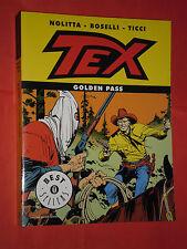 TEX WILLER- DI BOSELLI- OSCAR MONDADORI- golden pass-best sellers difficile