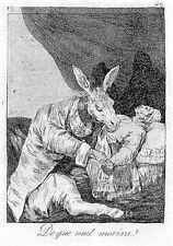 Francisco GOYA, De que mal morirà, acquaforte, 31x23cm, Caprichos