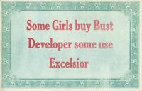 Postcard Humor Some Girls Buy Bust Developer Some Use Excelsior