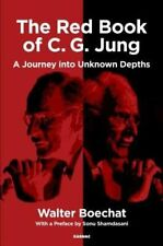 The Red Book of C.G. Jung: A Journey into Unknown Depths by Boechat, Walter | Pa