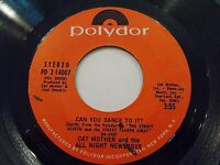Cat Mother & All Night Newsboys Can You Dance To It / Marie 45 1969 Vinyl Record