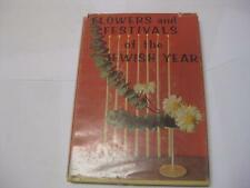Flowers and Festivals of the Jewish Year Drawings and photos S. William Hinzman