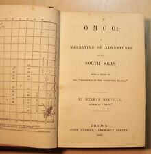 OMOO: A NARRATIVE OF ADVENTURES IN THE SOUTH SEAS by Herman Melville 1847 First