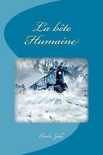 La Bête Humaine by Émile Zola (2016, Paperback)
