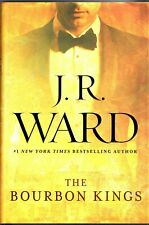 The Bourbon Kings by J.R. WARD Steamy Contemporary Romance Book HCDJ Like New