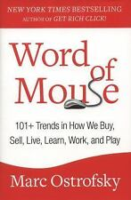 Word of Mouse: 101+ Trends in How We Buy, Sell, Live, Learn, Work, and-ExLibrary