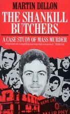 The Shankill Butchers: A Case Study of Mass Murder-Martin Dillon