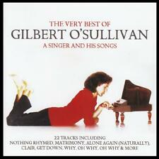 GILBERT O'SULLIVAN - THE VERY BEST OF : A SINGER AND HIS SONGS CD *NEW*