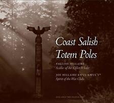 "Coast Salish Totem Poles: Media Companion to ""A Totem Pole History"" (Studies in"
