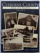 Cleburne County and Its People: Volume II by Carl J. Barger
