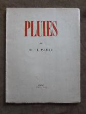 SAINT-JOHN PERSE. PLUIES. lettres françaises, Buenos Aires,1944.1/300 ex. EO