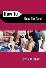How to: How to Read the Tarot 8 by Sylvia Abraham (2007, Paperback)