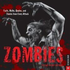 Zombies 2013 Day-to-Day Calendar: Facts, Myths, Quotes, and Stories from Every A