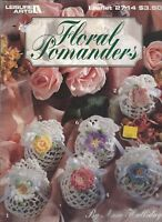 FLORAL POMANDERS TO CROCHET ~ 6 Designs ~ Leisure Arts #2714 Gifts Flowers