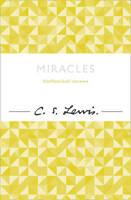 C.S. Lewis Signature Classic: Miracles | C. S. Lewis