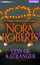 Less of a Stranger : A Selection from Wild at Heart by Nora Roberts (2014,...