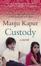 Custody, Manju Kapur   Paperback Book   Good   9780571274024
