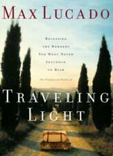 Traveling Light,Max Lucado