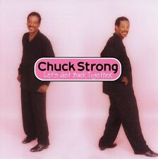 Chuck Strong- Let's get Back Together -  New Factory Sealed CD